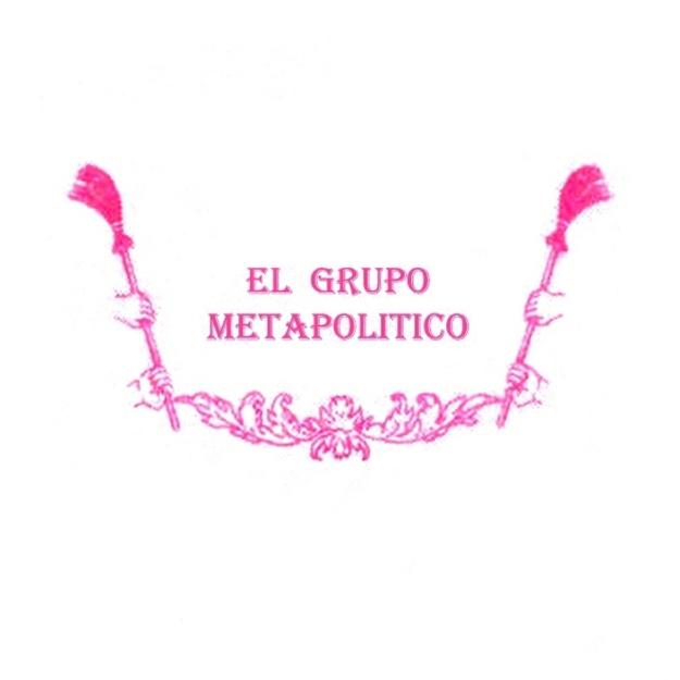 EL GRUPO METAPOLITICO